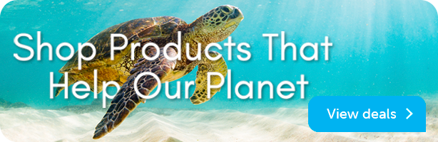 Products That Help Our Planet - View Deals
