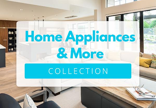 Home Appliances & More